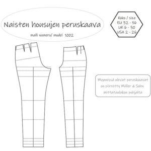 Naisten housujen peruskaavat Müller & Sohn mittataulukon mukaan. Ompelukaava on saatavilla PDF kaavana ja paperikaavana. Koko 32 34 36 38 40 42 44 46 48 50 52 54 56.