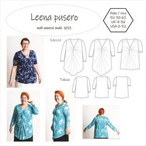 Leena puserossa on solmu rintojen kohdalla ja kolmet eri pituiset hihat: T-paita, 3/4 osaa sekä pitkät hihat. Kaksi erilaista helmaa etukappaleelle. Toinen on suora ja toinen V- muotoinen