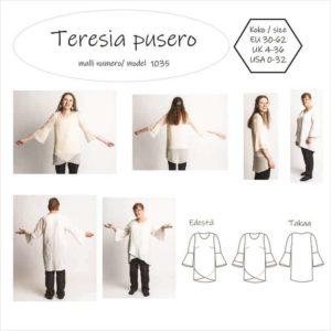 Teresia puserossa on kaksiosainen etukappale ja hihat, joihin kiinnitetään yksi tai kaksi frillaa. Näin saadaan trumpettihiha. Siinä on kaareva takakappaleen helma ja rintamuotolaskokset. Kaava on joustamattomalle kankaalle